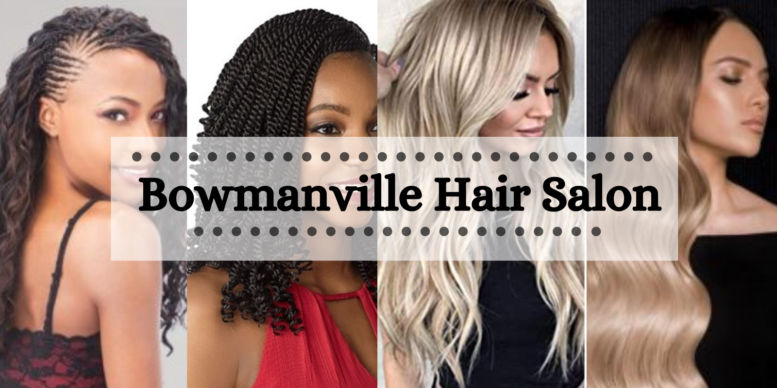 Bowmanville Hair Salon