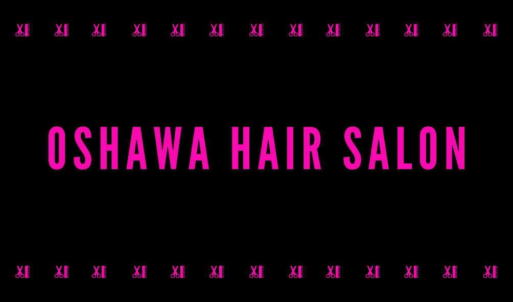 Oshawa Hair Salon